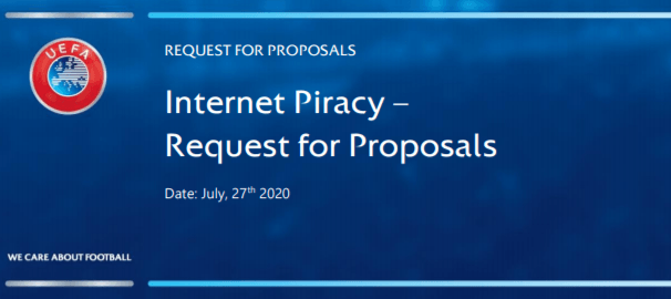 uefa request for proposals new anti-piracy partner